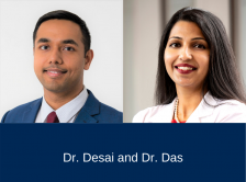 headshots of Dr. Aakash Desai and Dr. Devika Das
